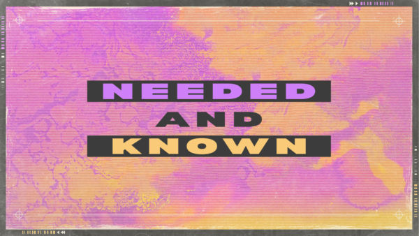 Needed and Known: Part One - Needed Artwork image