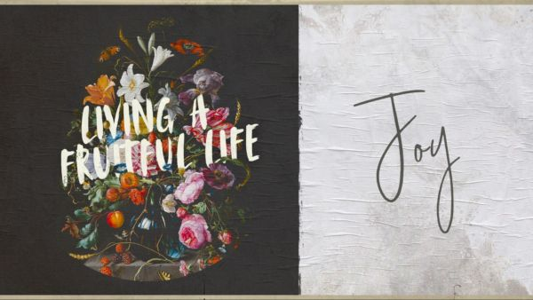 Living A Fruitful Life: Joy Artwork image