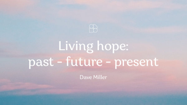 Living hope: past - future - present Artwork image