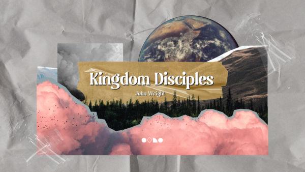 Kingdom disciples Artwork image