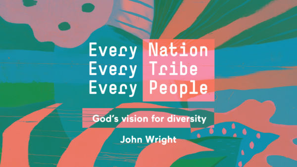 Every Nation, Every Tribe, Every People Part 1: God's vision for diversity Artwork image