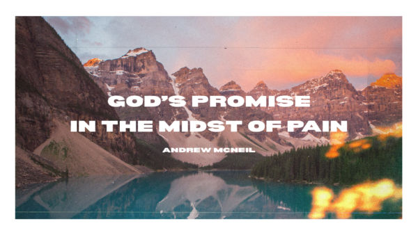 God's promise in the midst of pain Artwork image